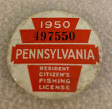 Vintage 1950 Pennsylvania #497550 Resident Citizen's Fishing License Pin Button