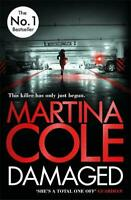 Damaged (Di Kate Burrows 4), Cole, Martina, New,