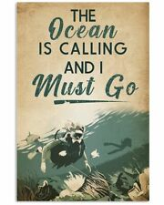 New listing Scuba diving Calling Must Go The Ocean is calling Wall Decor Poster no Framed
