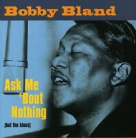 Bobby Blue Bland - Ask Me `Bout Nothing (But the Blues) [CD]