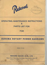 REKORD EUROMA POWER HARROW PARTS & OPERATORS MANUAL