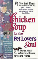Chicken Soup for the Pet Lover's Soul Book VGC Paperback 406 Pages