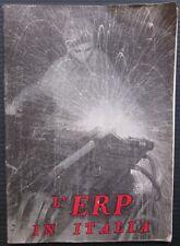 1949ca L'ERP IN ITALIA opuscolo Programma ricostruzione europea Piano Marshall