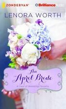 A Year of Weddings Novella: An April Bride 4 by Lenora Worth (2016, CD,...