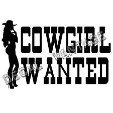 Cowgirl Wanted Vinyl Sticker Decal Country - Choose Size & Color