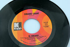 El Chicano: Cubano Chant / Viva La Raza  [Unplayed Copy]