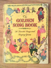 The Golden Song Book -Wessels, Ill. Elliott, Golden Press Vintage 1945 1st Ed.