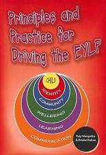 Principles and Practice for Driving the EYLF