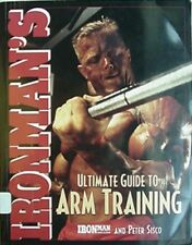 IRONMAN ARM TRAINING, 2001 BOOK (TODD SMITH CVR, OLIVA, SCHWARZENEGGER, MENTZER+