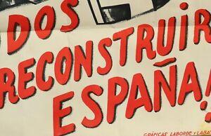 Poster Originale Todos a reconstruir Espãna GUERRA CIVIL Spagna .100X70. ORIGINA