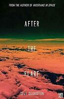 After the Flare: A Novel Nigerians in Space Paperback Deji Bryce Olukotun
