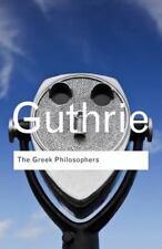 The Greek Philosophers by W. K. C. Guthrie (2012, Paperback)