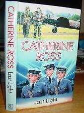 Last Light, Catherine Ross, Story WAAF Officers & RAF Pilots WWII 1943