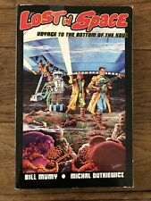 New ListingLost in Space Voyage To The Bottom of the Soul Bill Mumy Tpb Fine
