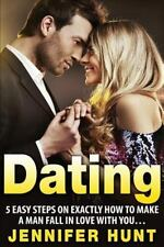 Dating, Dating Advice for Women Book 1: DATING: 5 Easy Steps on EXACTLY How...