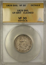 1829 Great Britain Silver Shilling Coin ANACS VF-30 Details Cleaned