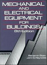 Mechanical and Electrical Equipment for Buildings by Reynolds, John S.