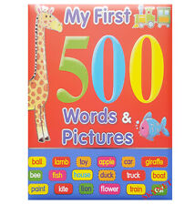 MY FIRST 500 WORDS & PICTURES FOR CHILDREN HARDBACK BOOK FOR BABY & TODDLER-NEW