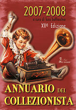 Libro - ANNUARIO DEL COLLEZIONISTA 2007-'08 collezioni collezionisti collezione