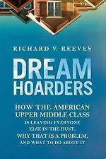 Reeves Richard V.-Dream Hoarders  BOOK NEW