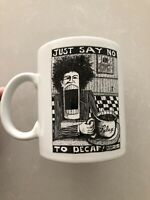 BAD BOB Screaming Man Robert Therrien Jr Coffee Mug 1994 Just Say No To Decaf