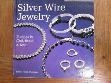 Lark Jewelry Book: Silver Wire Jewelry : Coil, Braid & Knit Irene From Petersen