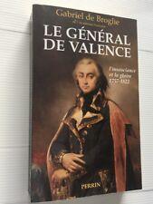 GABRIEL DE BROGLIE GENERAL DE VALENCE +SIGNATURE+ MILITARIA LIVRE ILLUSTRE BOOK