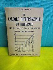 Bressiere IL CALCOLO DIFFERENZIALE ED INTEGRALE - Hoepli 1945