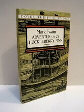 Adventures of Huckleberry Finn by Mark Twain  Dover Thrift Edition