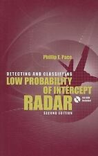 Detecting And Classifying Low Probability Of Intercept Radar: By Philip E. Pace