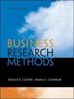 Business Research Methods by Donald R. Cooper and Pamela S. Schindler 12th ed