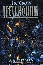 The Crow Ser.: Hellbound by A. A. Attanasio (2001, Paperback)