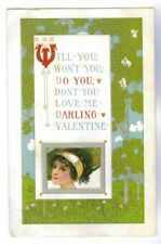"St. Valentines Day,""Will You,Wont You, Darling Valentine"" Vintage Pc, Circa 1915"