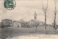 SEYSSUEL 1076 entrée du village éd blanchard timbrée 1910
