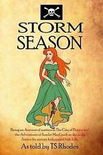 The Pirate Empire: Storm Season by T. S. Rhodes (2015, Paperback)