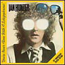 Ian Hunter : You're Never Alone With a Schizophrenic CD 30th Anniversary  Album