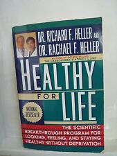 Healthy for Life by Richard D and Rachael F Heller (paperback, 1995)