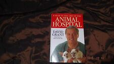 A Year in the Life of the Animal Hospital by David Grant (Hardback, 1998)