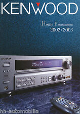 PROSPEKT CATALOGO KENWOOD Home Entertainment 2002/2003 catalog HIFI TV CD DVD...