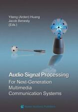 Audio Signal Processing for Next-Generation Multimedia Communication Systems...