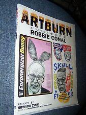 Signed-Artburn-Guerrilla Poster Artist Robbie Conal, Cartoons/Caricatures/Satire