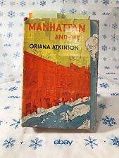 Manhattan and Me~By Oriana Atkinson~drawings by HIRSCHFELD~1954~FIRST ED~HCDJ~EX