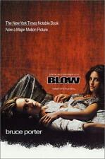 BLOW: How a Small-Town Boy Made $100 Million with the Medellin Cocaine-ExLibrary
