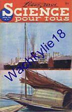 Science pour tous n°24 du 01/1949 Paquebot moderne Conserves Inondations