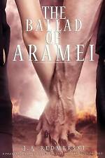 The Ballad of Aramei: The Darkwoods Trilogy: Volume 3, Good Condition Book, Redm