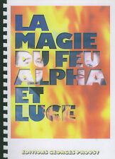 La magie du feu d'Alpha et luce livre foulard vaudou vase bougie voir sommaire