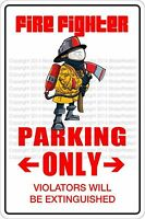 "*Aluminum* Fire Fighter Parking Only 8""x12"" Metal Novelty Sign  NS 339"
