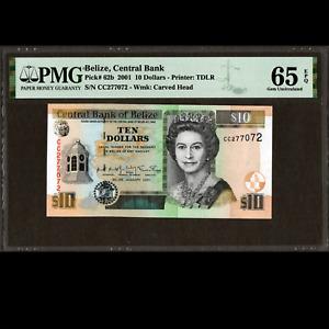 Central Bank of Belize 10 Dollars 2001 PMG 65 GEM Uncirculated EPQ P-62b