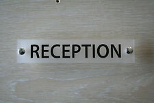 RECEPTION OFFICE DOOR / WALL SIGN/PLAQUE- QUALITY FROSTED ACRYLIC