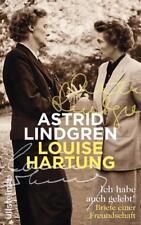 Ich habe auch gelebt! von Astrid Lindgren und Louise Hartung (2016, Gebundene Ausgabe)